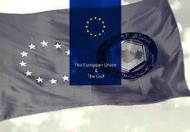 The European Union and the Gulf