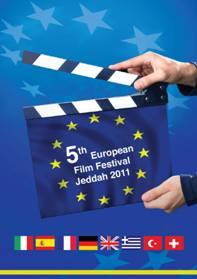 6 April 2011 – 20 April 2011 - European Film Festival in Jeddah