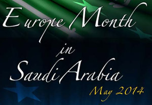 Europe Month in Saudi Arabia - May 2014