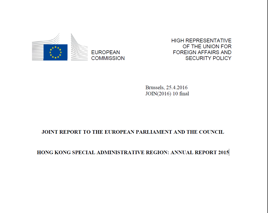 JOINT REPORT TO THE EUROPEAN PARLIAMENT AND THE COUNCIL HONG KONG SPECIAL ADMINISTRATIVE REGION: ANNUAL REPORT 2015