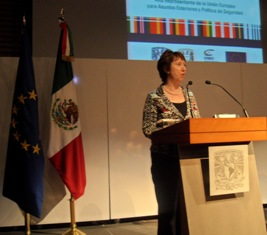 Mrs. Catherine Ashton, High Representative of the European Union for Foreign Affairs and Security Policy speaks at UNAM.