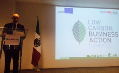 Low Carbon Business in Mexico; EU and Mexico working together for the environment