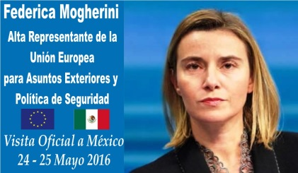 The High Representative/Vice-President Federica Mogherini visits Mexico on 24 and 25 May.