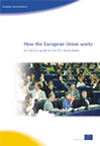 How the European Union works - A citizen's guide to the EU institutions