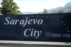 Banner in Sarajevo saying 'Sarajevo City – European way' © EC